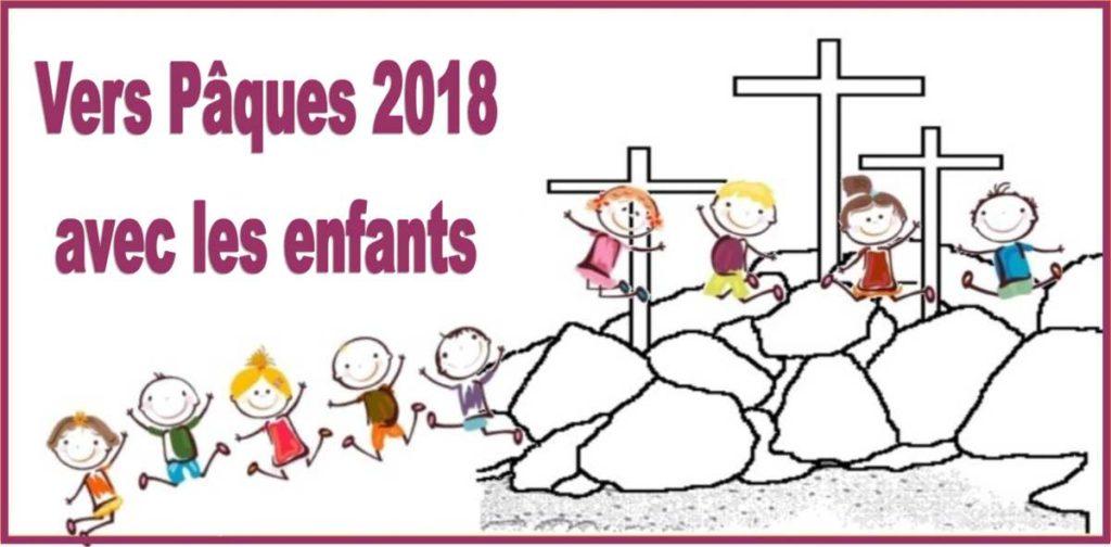 Vers Paques 2018 avec les enfants